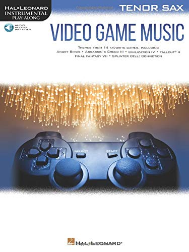 Video Game Music for Tenor Sax: Instrumental Play-Along  Series