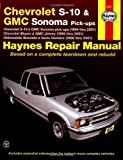 CHEVROLET S10  and GMC Sonoma Pick-ups, 1994 thru 2001 (Haynes Automotive Repair Manual, 24071)