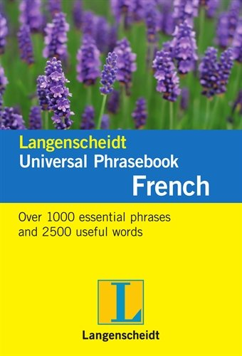 Langenscheidt Universal Phrasebook French (Langenscheidt Universal Phrasebooks)