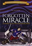 DVD : Forgotten Miracle
