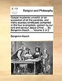 Gospel Mysteries Unveil'D, Benjamin Keach, 1171090870