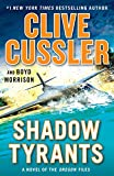 Image of Shadow Tyrants: Clive Cussler (The Oregon Files)