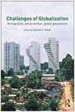 Challenges of Globalization: Immigration, Social Welfare, Global Governance, , 0415778069