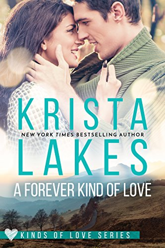 A Forever Kind of Love: A Billionaire Small Town Love Story (Kinds of Love Book 1) by [Lakes, Krista]