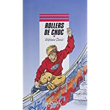 Rollers de choc (French Edition)