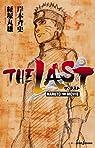 Naruto - The Movie : The last par Maruo KyoÌ