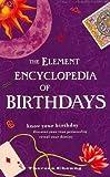The Element Encyclopedia of Birthdays