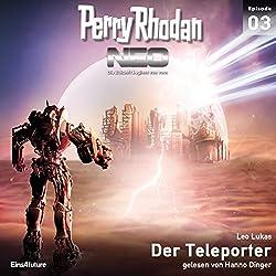 Der Teleporter (Perry Rhodan NEO 3)