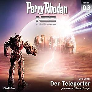 Der Teleporter (Perry Rhodan NEO 3) Audiobook