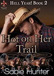 Hot on Her Trail (Hell Yeah! Book 2)