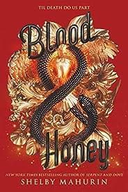 Blood & Honey (Serpent &