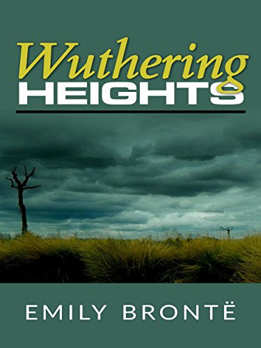 Wuthering Heights by [Emily Brontë]