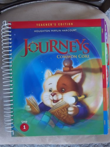 Houghton Mifflin Harcourt Journeys: Teacher's Edition Volume 1 Grade 1 2014