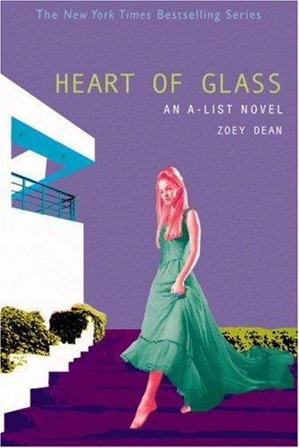 A-List #8, The: Heart of Glass: An A-List Novel (A-List) -
