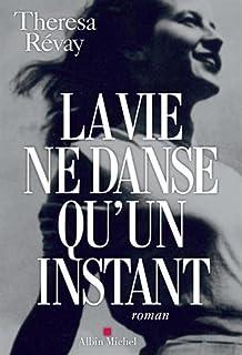 La vie ne danse qu'un instant, Révay, Thérésa