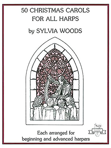 Sylvia Woods Harp Music (50 Christmas Carols for All Harps)