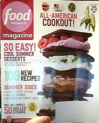 Food Network Magazine July/August 2014 All-American Cookout! Cool Summer Desserts; 109 New Recipes; Summer Sides; and more ebook