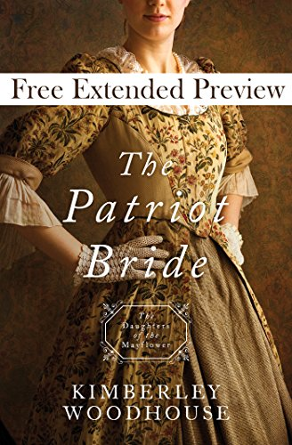 The Patriot Bride (Free Preview): Daughters of the Mayflower - book 4 (English Edition)