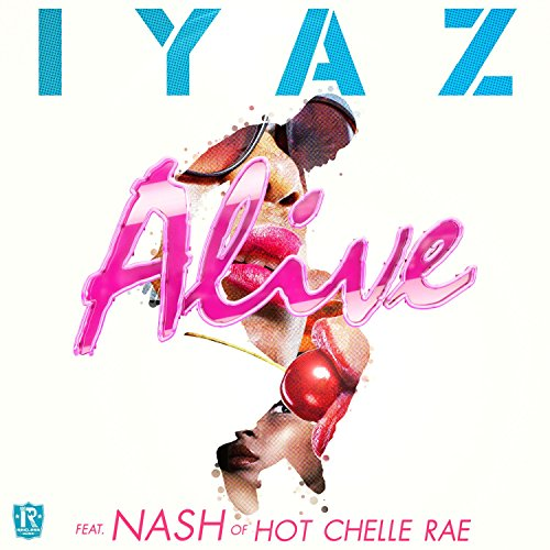 Alive (feat. Nash of Hot Chell...