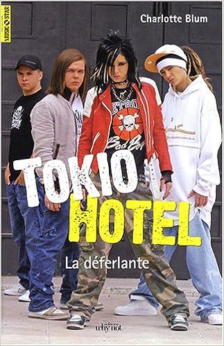 Lire un Tokio Hotel : La déferlante pdf epub