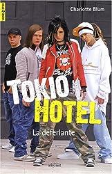 Tokio Hotel : La déferlante
