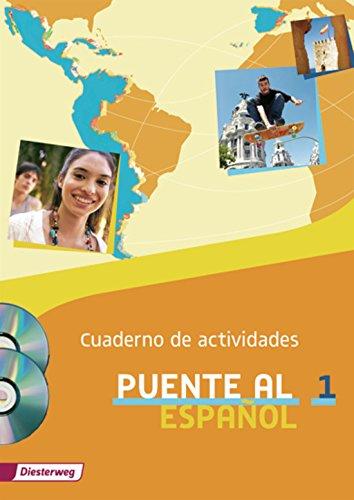 Puente al Español: Cuaderno de actividades 1 mit Lernsoftware und Audio-CD für Schüler