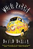 White Rabbit: A Mystery by David Daniel front cover