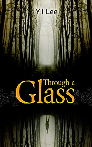 Book: Through a Glass by Y I Lee