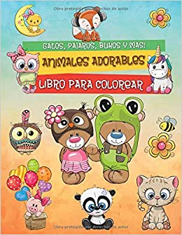 Animales Adorables: Libro Para Colorear Para Niños con Animales Encantadores (Gatos, Pájaros, Peces, Búhos y Más) (Spanish Edition): BookCreators ...