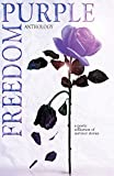 img - for Purple Freedom Anthology: A Poetic Collection of Survivor Stories book / textbook / text book