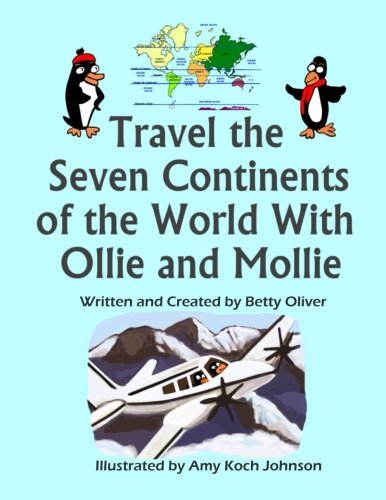 Travel the Seven Continents of the World With Ollie and Mollie