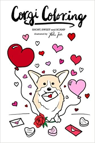 Amazon Com Corgi Coloring Short Sweet And Scamp 9781542892711