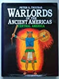 Warlords of the Ancient Americas, Peter G. Tsouras, 1854092375