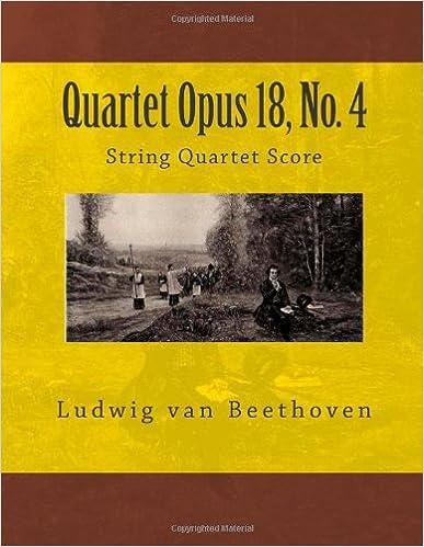 Ebook download deutsch frei Quartet Opus 18, No. 4: String Quartet Score auf Deutsch PDF 1490974547 by Paul M Fleury