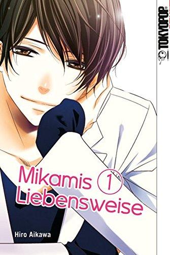 Mikamis Liebensweise 01 Taschenbuch – 8. Februar 2018 Hiro Aikawa TOKYOPOP 3842041470 Manga / Romance