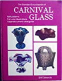 Standard Encyclopedia of Carnival Glass, Bill Edwards, 0891451870
