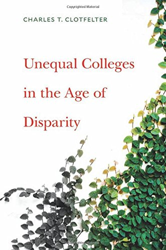 Unequal Colleges in the Age of Disparity