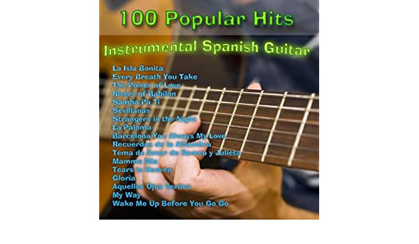 100 Popular Hits: Instrumental Spanish Guitar by Various artists on Amazon Music - Amazon.com