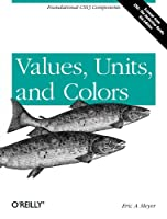 Values, Units, and Colors, 4th Edition Front Cover