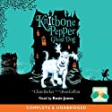 Knitbone Pepper: Ghost Dog Audiobook by Claire Barker Narrated by Rosie Jones