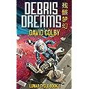 Debris Dreams (Lunar Cycle Book 1)