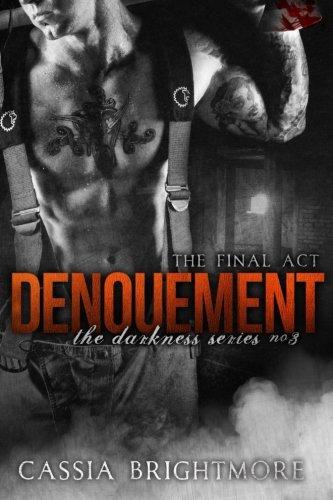 Denouement (The Darkness Series) (Volume 3) pdf epub