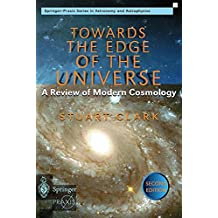 Towards the Edge of the Universe: A Review of Modern Cosmology