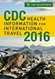 CDC Health Information for International Travel 2016 Pdf