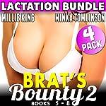 Brat's Bounty 2: 4 - Pack Bundle - Books 5 - 8 | Millie King