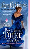 How to Lose a Duke in Ten Days, Laura Lee Guhrke, 0062118196