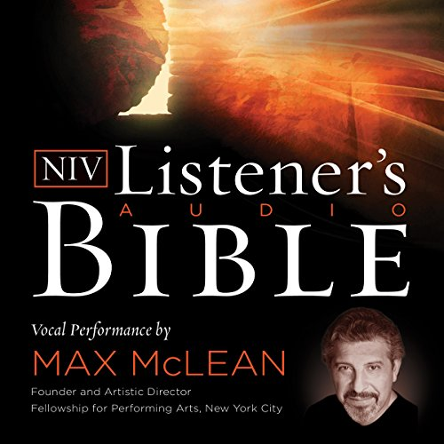 Listener's Audio Bible - New International Version, NIV: New Testament: Vocal Performance by Max McLean (New Testament On Cd)