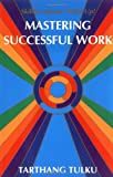 img - for Mastering Successful Work: Skillful Means: Wake Up! book / textbook / text book