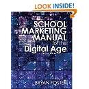 School Marketing Manual for the Digital Age (3rd ed)