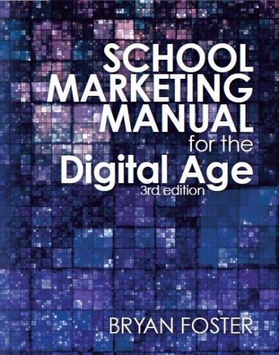 School Marketing Manual for the Digital Age (3rd ed) PDF